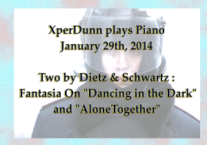 20140129XD-2ByDietzN_Schwartz-DancinNDDark_n_AloneTogethr(TitlesCARD)