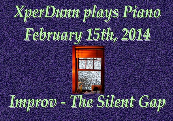 20140215XD-Improv-TheSilentGap(TitlesCARD)_SMALLR