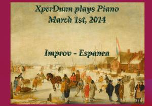 20140301XD-Improv-Espanea(TitlesCARD)