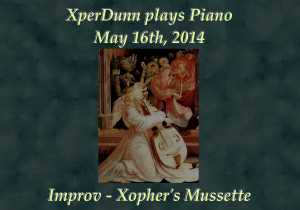 20140516XD-Improv-XophersMussette(TitlesCARD)